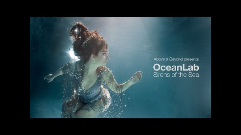 Above Beyond presents OceanLab - Sirens Of The Sea (Continuous Mix)