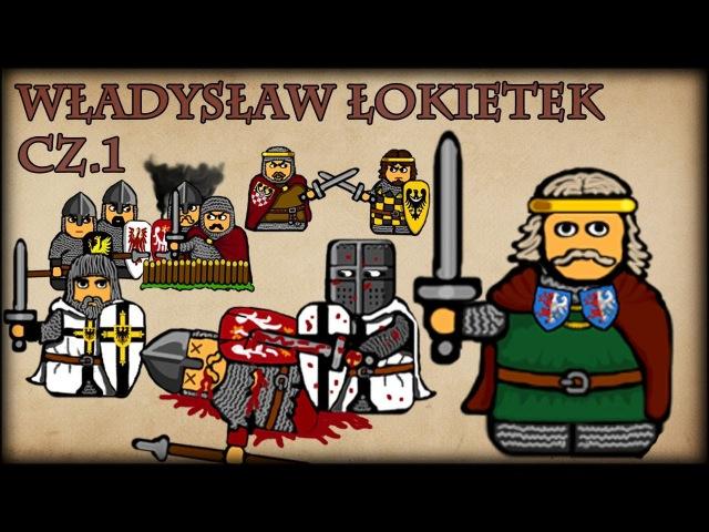 Historia Na Szybko - Władysław I Łokietek cz.1 (Historia Polski 52) (1306-1309)