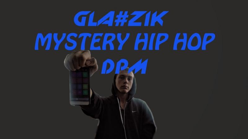 GLaZik - Mystery Hip Hop(DPM)