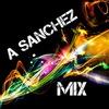 A Sanchez Mix