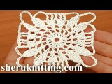 Crocheted Square Mofif Tutorial 21 Part 1 of 2