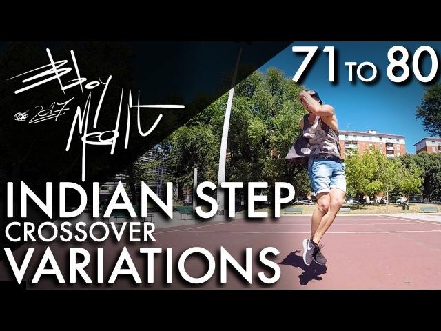 Breakdance Toprock tutorial • 80/100 Indian Step Crossover Variations • Bboy MeditRock