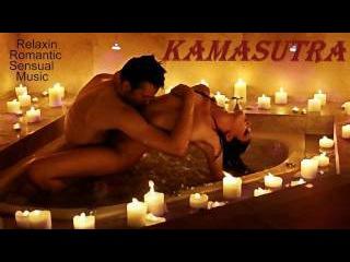 KAMASUTRA SEXUALITY MUSIC (BODY AND SOUL) - TANTRA EROTIC LOUNGE MUSIC /spamassagemusicworld