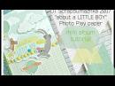 DT Scrapbumazhka 2017/ about a little boy/Photo Play paper/ МК