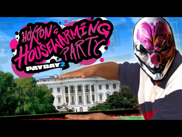Payday 2 Hoxton In The House