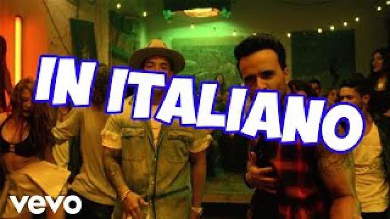 DESPACITO - IN ITALIANO TESTO !!