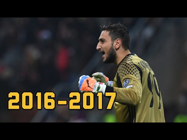 Gianluigi Donnarumma ● 2016-2017 Crazy Saves ● AC Milan || HD