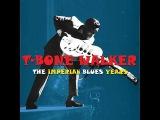 T-Bone Walker - Life Is Too Short