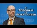 Die Arroganz des CDU Politikers Peter Tauber