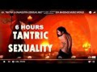 6H. TANTRA & KAMASUTRA SOFT AND SEXY MUSIC MIX / SPA MASSAGE MUSIC WORLD