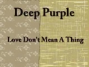 Love Dont Mean A Thing[1974]