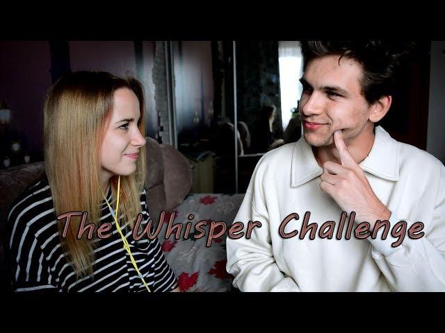 The Whisper Challenge l глухой челледж
