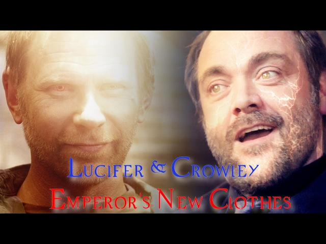 Lucifer Crowley Emperor's New Clothes Video Song Request