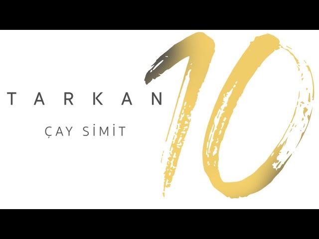 TARKAN - Çay Simit