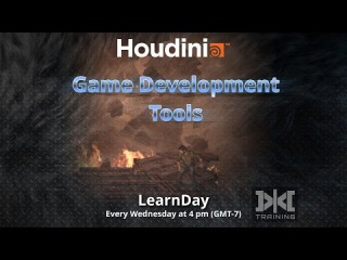 LearnDay - Exploring Houdini Game Development Tools