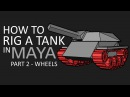 How to rig a tank in Maya part 2