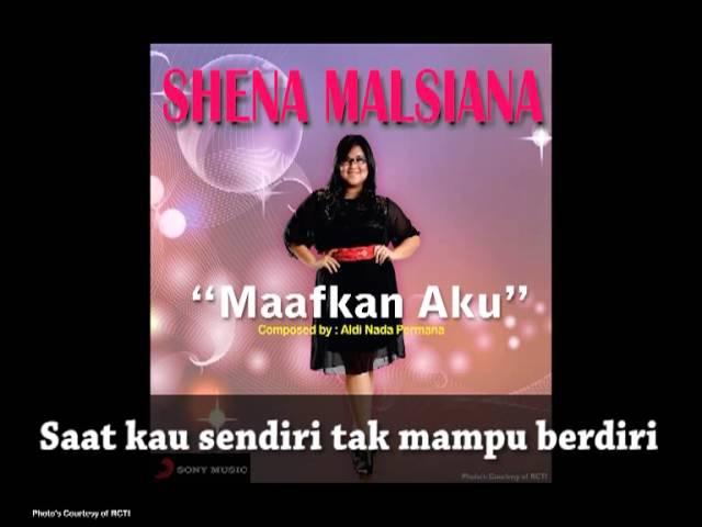 SHENA MALSIANA - Maafkan Aku (Lyrics Video)