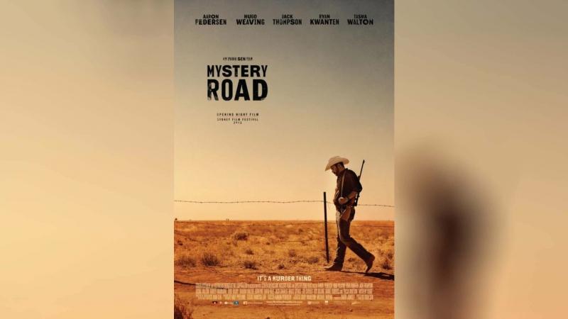 Таинственный путь (2013)   Mystery Road