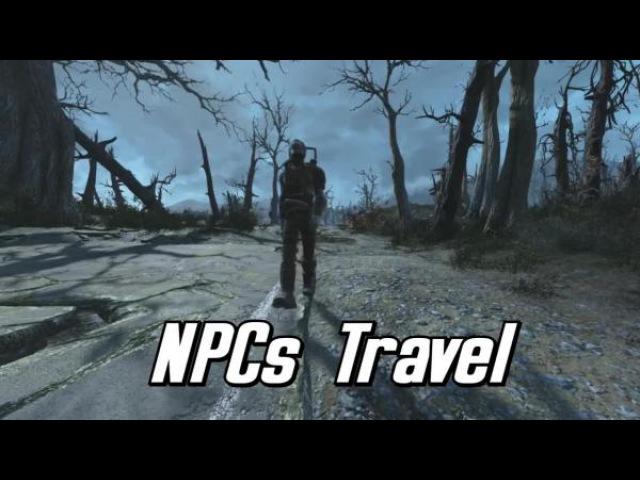 Fallout 4 Путешественники Содружества / NPCs Travel