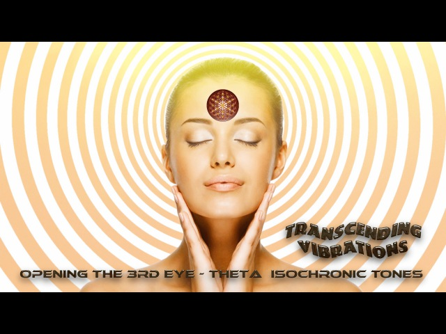 Opening of the Third Eye - Deep Theta Meditation - Higher Consciousness