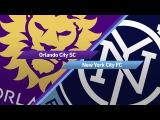 4-Minute Highlights Orlando City SC 0 - 3 New York City FC