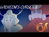 Wilhelms Curse Part 2: Chalice of Restoration