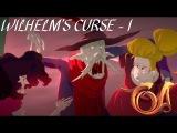 Wilhelms Curse Part 1: The Alpha Hydra
