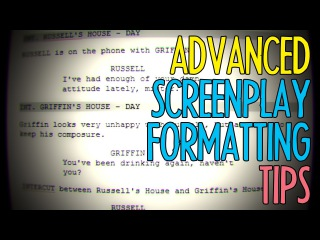 Advanced Screenplay Formatting Tips : FRIDAY 101