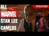 All Stan Lee Marvel Cameos updated to Deadpool 2016