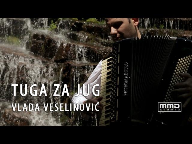 Vlada Veselinović - Tuga za jug (Official Video 2016) HD