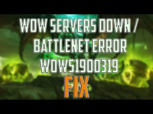 How to FIX: WOW SERVERS DOWN / World of Warcraft LEGION servers down / Battlenet Error wow51900319