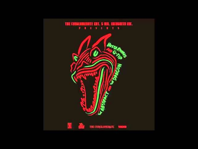 Busta Rhymes Q-Tip - The Abstract And The Dragon (Continuous Mix) Full Mixtape