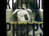 Kelly Joe Phelps - Roll Away The Stone (1997) Full Album