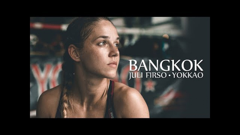 Yokkao Bangkok - Juli Firso - Training Motivation