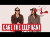 Cage The Elephant - First &amp Last