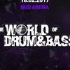 18.02 WORLD OF DRUM&BASS @ BUD ARENA