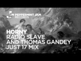 Mousse T. - Horny (Radio Slave &amp Thomas Gandey Just 17 Mix)
