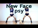 PSY New Face 싸이 뉴 페이스 안무 cover dance WAVEYA