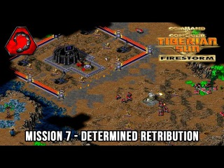 C&C Tiberian Sun: Firestorm - NOD Mission 7 - Determined Retribution [Hard] 1080p