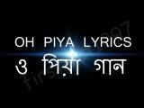 O PIYA - Song Lyrics - Latest dj music