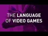 The Language of Video Games  Mark Brown