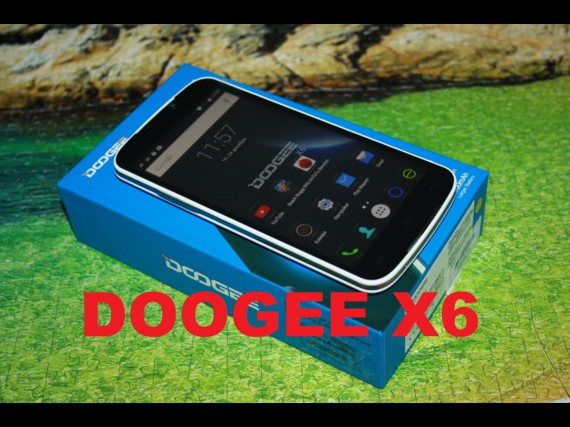Обзор смартфона Doogee X6