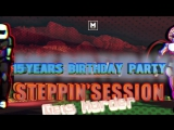 03.11. Steppin'Session Gets Harder 15 Years Birthday Party @ YOTASPAСE