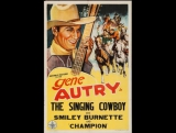 The Singing Cowboy (1936) Gene Autry, Smiley Burnette, Lois Wilde
