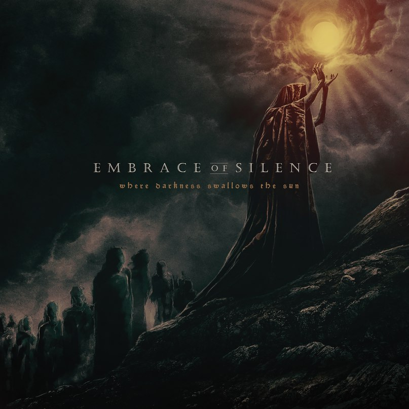 Новый альбом EMBRACE OF SILENCE - Where Darkness Swallows The Sun (2017)