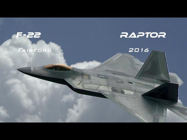 F-22 4K UHD Lockheed F-22 Raptor demo Airshow RIAT RAF Fairford 2016 .What a Beast!