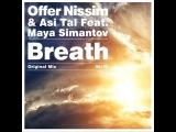 Offer Nissim &amp Asi Tal Pres. Maya Simantov - Breath (Original Mix) HD