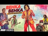 BEHKA BEHKA Video Song   Aditya Narayan   Latest Hindi Song 2016   T-Series