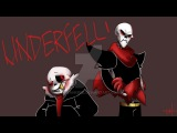 Underfell Papyrus x Sans - Bitch Came Back ~Requested By Hunter Rodriguez~