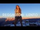 Reggaeton Lento CNCO Magga Braco Dance Video en El Gran Cañon